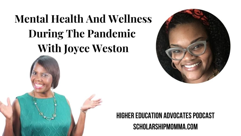 Mental Health and Wellness During The Pandemic With Joyce Weston 2