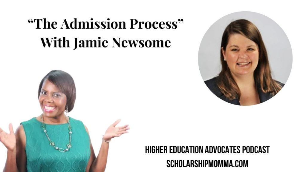 The Admission Process With Jamie Newsome