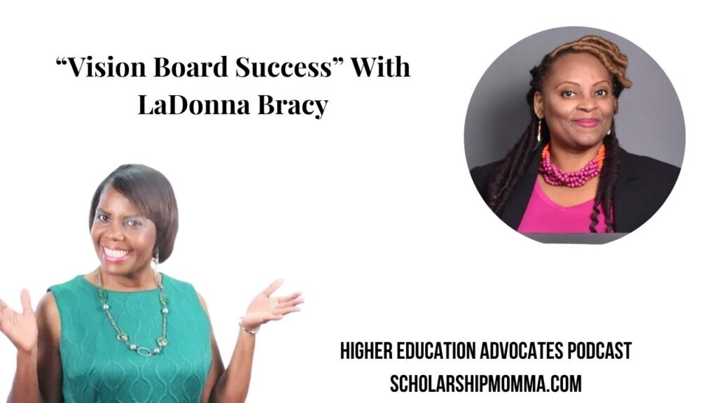 """Vision Board Success"" With LaDonna Bracy"