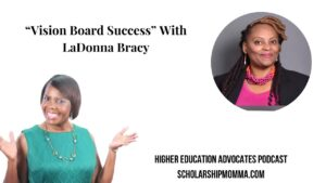 """""""Vision Board Success"""" With LaDonna Bracy"""